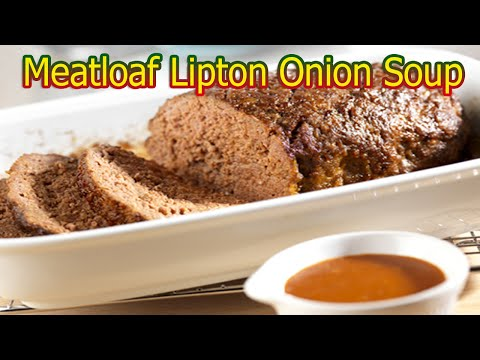 Meatloaf Recipe Lipton Onion Soup