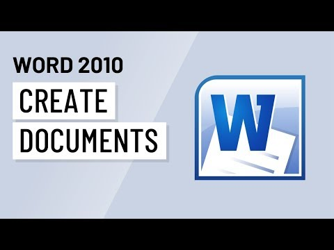Word 2010: Creating Documents
