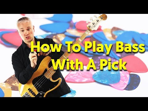How To Play Bass With A Pick - Essential Tips