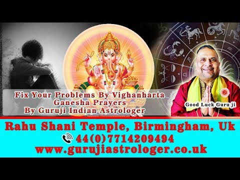 Fix Your Problems By Vighanharta Ganesha Prayers |  By Guruji Indian Astrologer