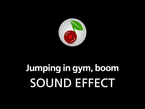 🎧 Jumping in gym boom SOUND EFFECT