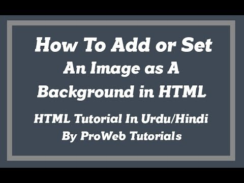 How to add or set a background image in html - HTML Tutorial in Urdu/Hindi