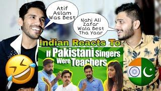 Indian Reaction On If Pakistani Singers Were Teachers   Bekar Films   Funny Skit