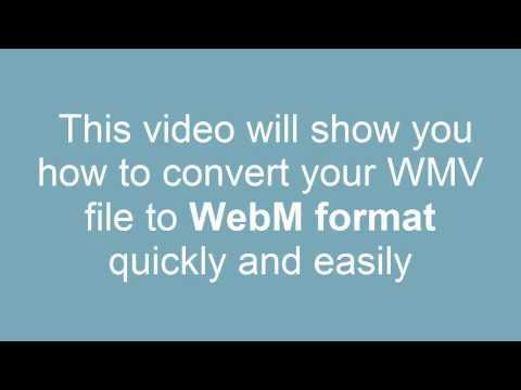 How to Convert WMV to WebM