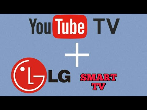 How to Watch YouTube TV on LG Smart TV
