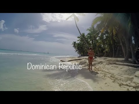 Dominican Republic | May 2017 | Saona | Samana | Punta Cana