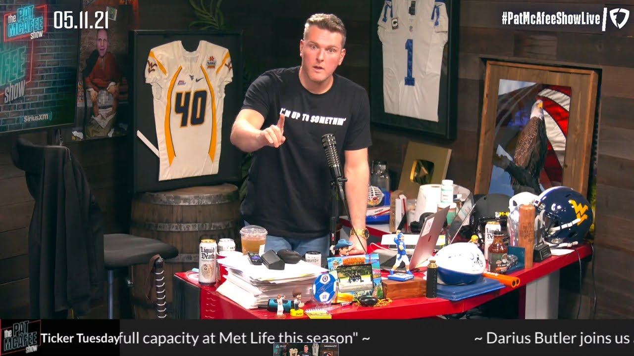 The Pat McAfee Show   Tuesday May 11th, 2021
