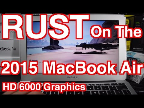 2015 MacBook Air Rust Gaming TEST Experience HD6000