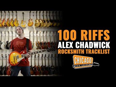 100 Riffs' Alex Chadwick Plays The Rocksmith 2014 Tracklist!