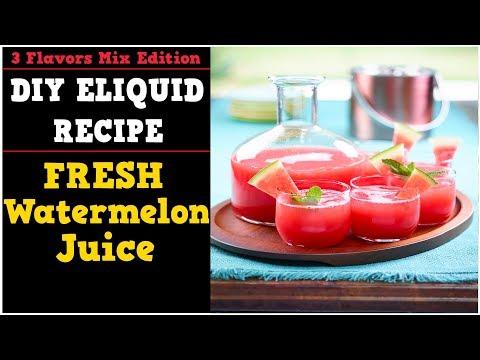 3 Flavors Mix #02 – Fresh Watermelon Juice [Simple Full Flavor Diy E liquid Recipe]