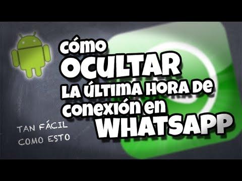 Cómo ocultar tu última hora de WhatsApp en un Android