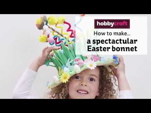 How to Make a Spectacular Easter Bonnet | Hobbycraft