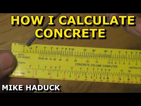 How I calculate concrete (Mike Haduck)