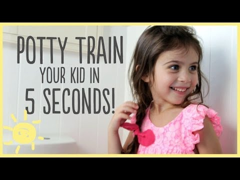 How to Potty Train Your Kid in 5 Seconds!