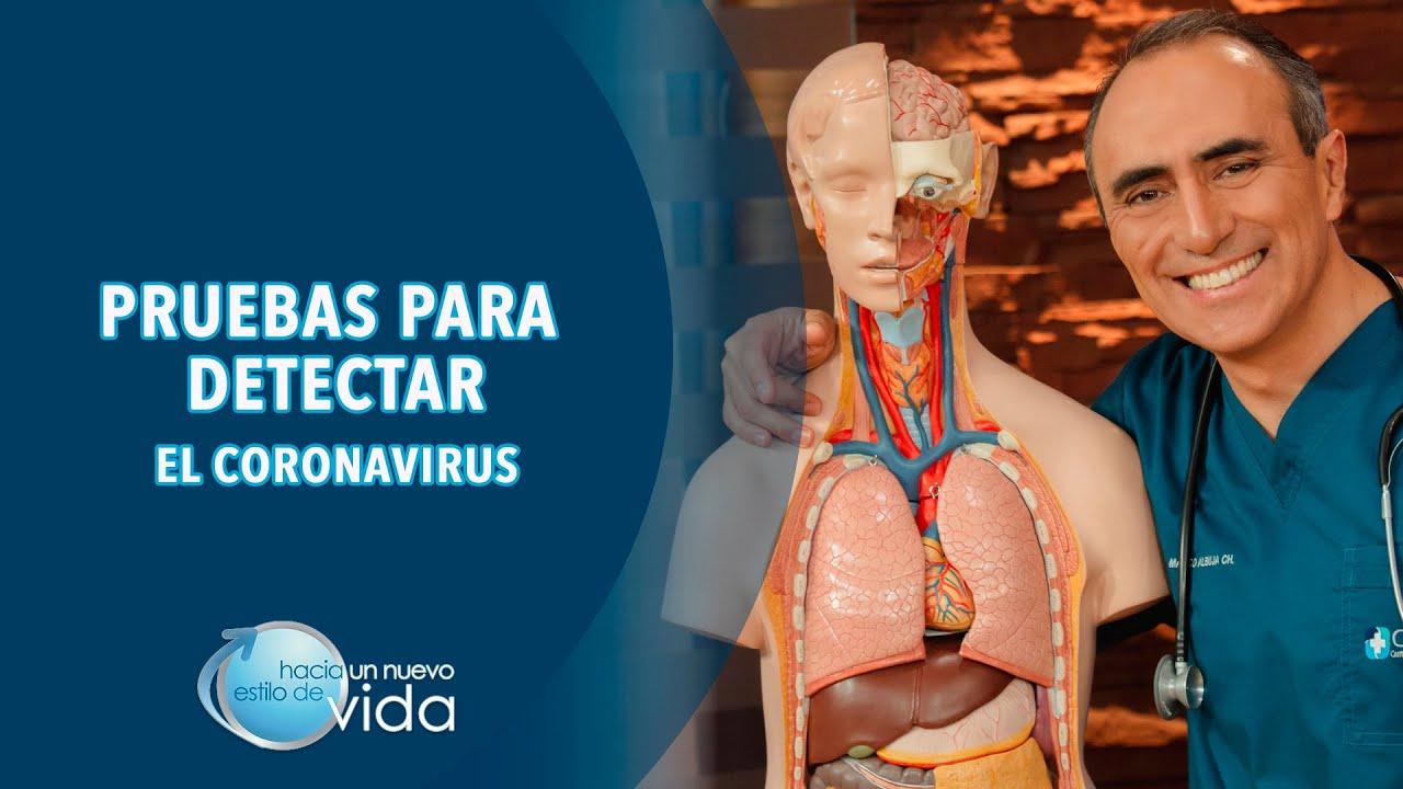 PRUEBAS PARA DETECTAR EL CORONAVIRUS - HACIA UN NUEVO ESTILO DE VIDA
