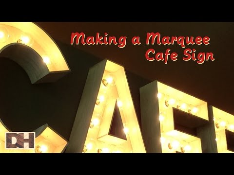 Making a Marquee Cafe Sign