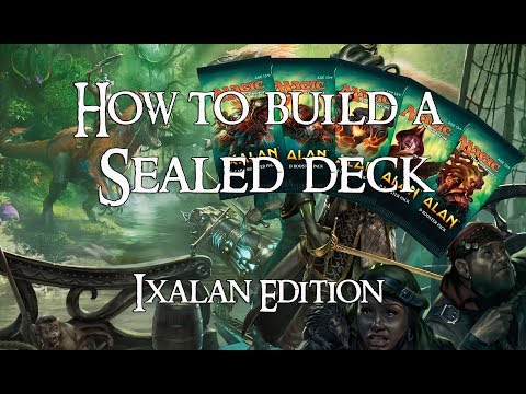 MTG - How to build a sealed deck - Ixalan Edition