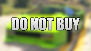 DO NOT BUY THIS NEW DLC CAR IN GTA 5 ONLINE!