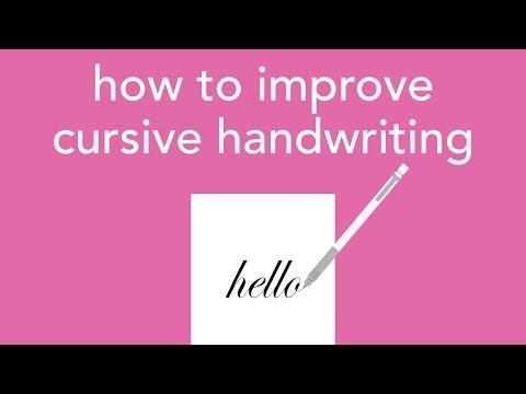 how to improve cursive handwriting