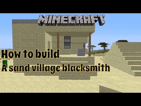 Minecraft: How to build a Desert Blacksmith