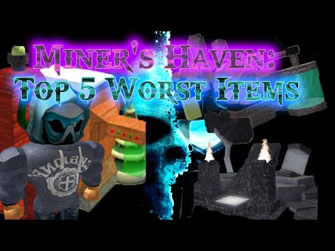 Top 5 worst Miners Haven items