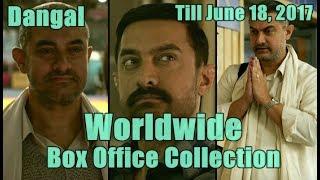 Dangal Worldwide Box Office Collection Till June 18 2017