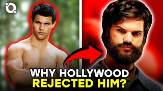 Why Taylor Lautner Got Blacklisted By Hollywood |⭐ OSSA