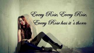 Miley Cyrus - Every Rose Has It