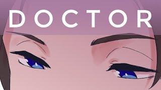 doctor [ animation meme ]
