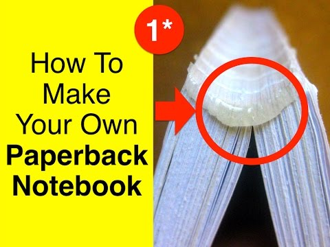 DIY Perfect Bookbinding Tutorial How to make your own Paperback Notebook (HD)