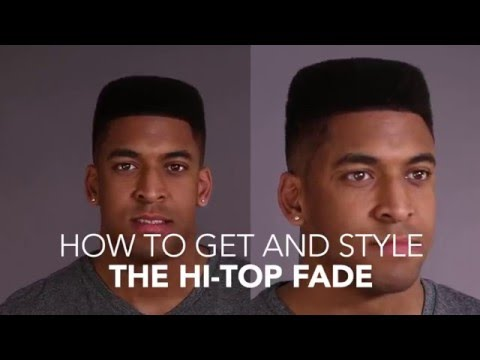 How to Cut and Style: The Hi-Top Fade