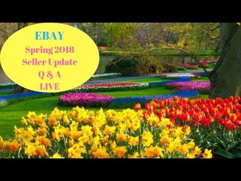 LIVE Ebay 2018 Spring Seller Update questions & concerns