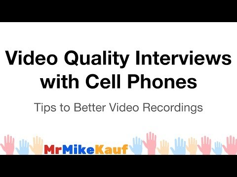 Recording Quality Interviews with a Cell Phone