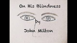 poem on his blindness by john milton summary