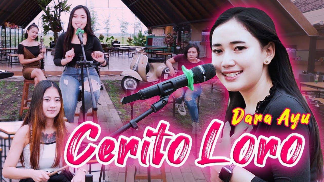 Download Dara Ayu - Cerito Loro - Official Music Video MP3 Gratis