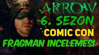 Adadan Kimler Kurtuldu? | Arrow 6.Sezon Comic Con Fragman İnceleme