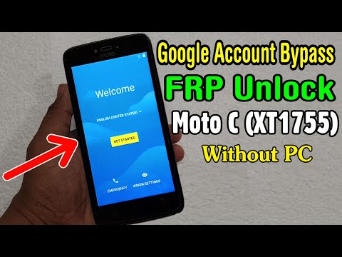 Motorola Moto C (XT1755) FRP Unlock or Google Account Bypass