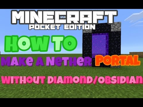 Minecraft PE How to make a Nether portal without Diamond/Obsidian