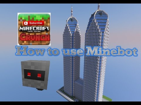 ✔️Minebot Guide✔️-How to Build a Skyscraper in seconds!✔️Minecraft PE✔️(1.0)
