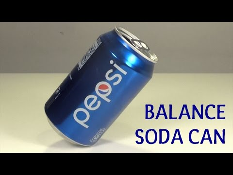 How to Balance a Soda Can