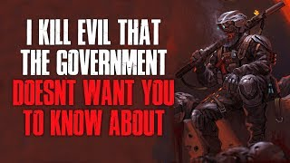 """""""I K*ll Evil That The Government Doesn"""