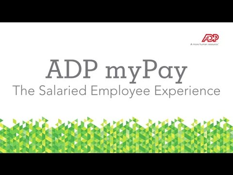ADP myPay The Salaried Employee Experience