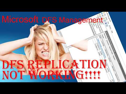 Microsoft Windows 2016 Server DFS Management is not Replicating Files and Folders