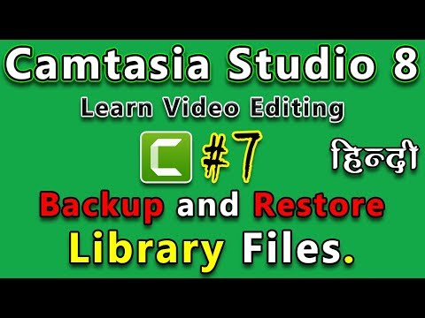 How To Backup and Restore Library Files in Camtasia Studio 8 | In Hindi/Urdu |