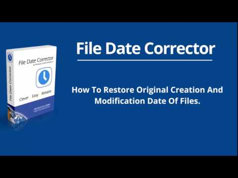 Wrong File Date? How To Restore Original Creation Date Of Files.
