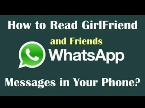 How to read or see your girlfriend's or boyfriend's whatsapp messages in your mobile in hindi