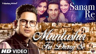 Muntashir Ki Diary Se: SANAM RE    Episode 10   Manoj Muntashir    T-Series