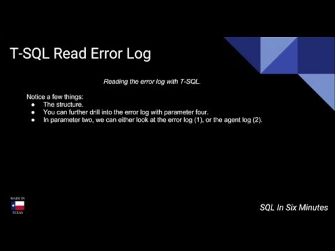T-SQL: How To Read the Error Log