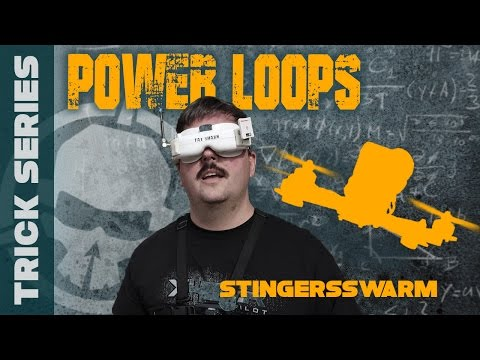 Power Loops with StingersSwarm - Trick Series