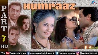 Humraaz - Part 7 | Akshaye Khanna | Amisha Patel | Bobby Deol | Superhit Bollywood Movie Scenes